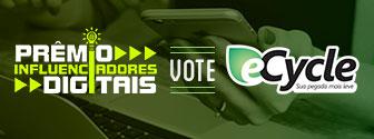 Portal eCycle é indicado ao prêmio Influenciadores Digitais na categoria Meio Ambiente e Sustentabilidade. Vote!